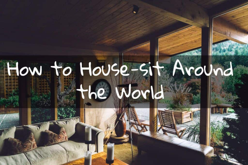 How to House-sit Around the World